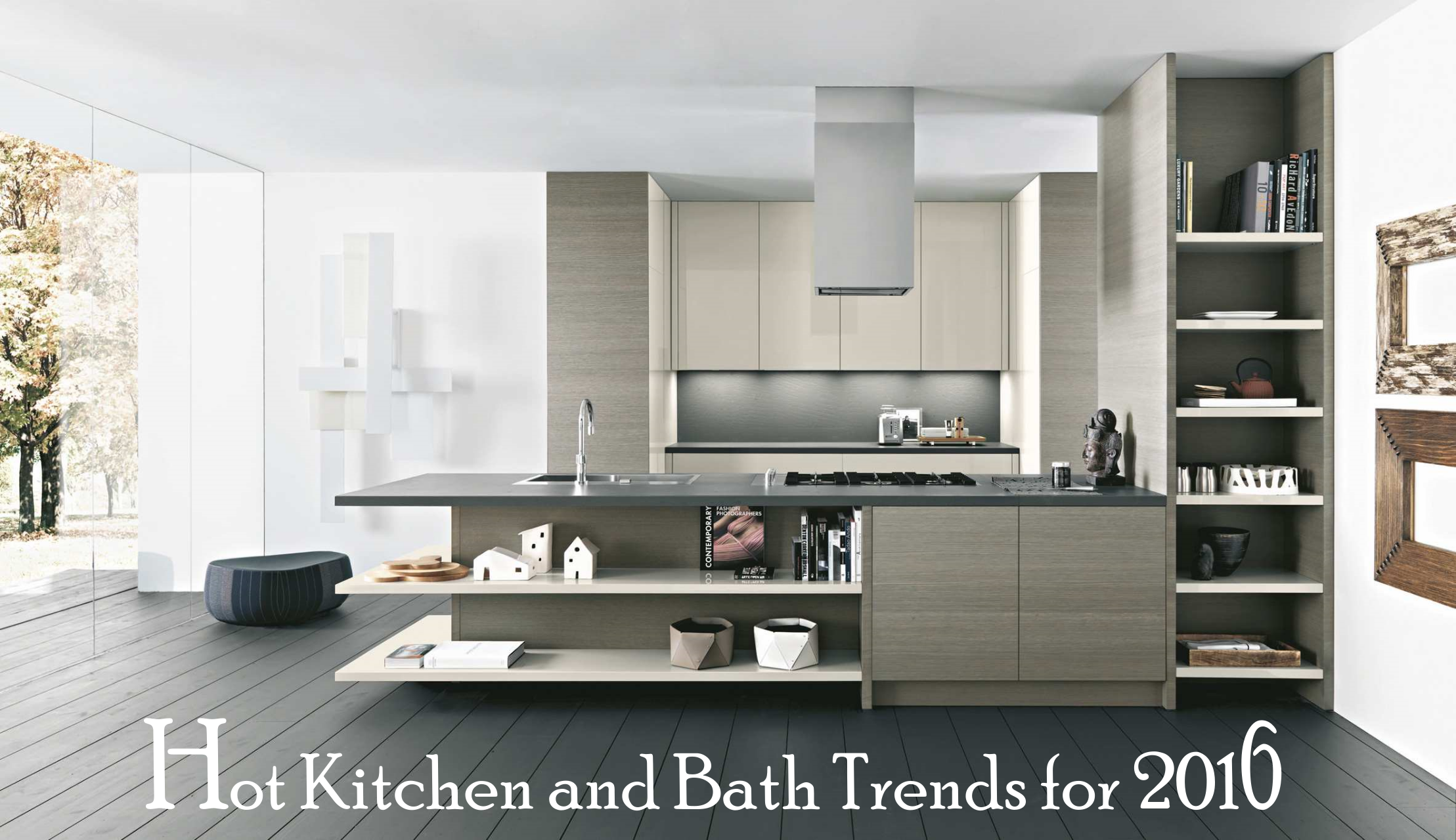 Hot kitchen and bath trends for 2016 masters touch for Trends kitchens and bathrooms